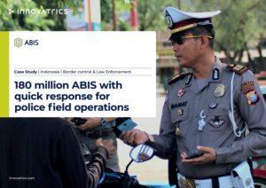 Indonesia police ABIS case study