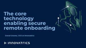 Biometric-Remote Onboarding